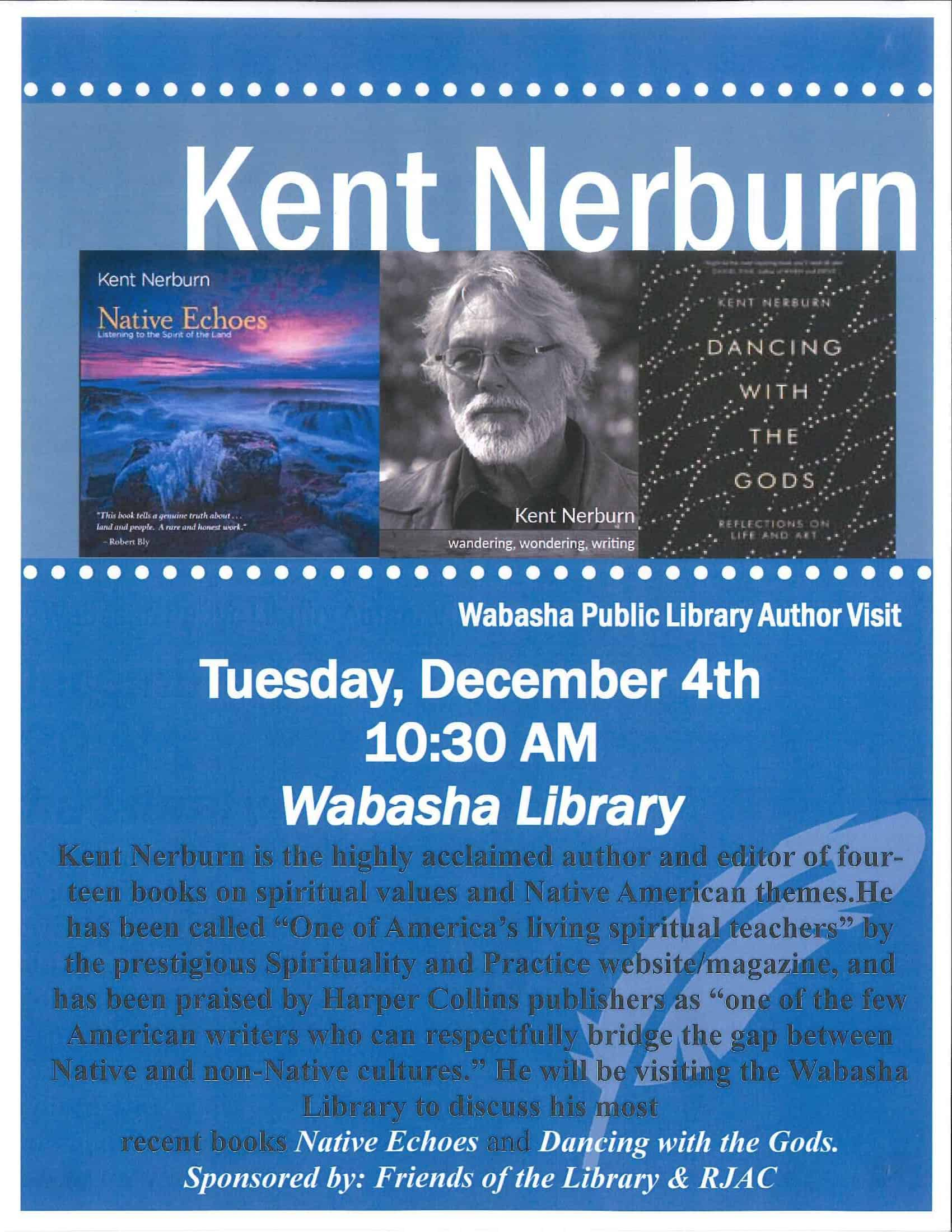 Kent Nerburn Author Visit - Native Echoes, Dancing With The Gods